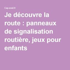 jeu des 5 familles de panneaux de signalisation routi re. Black Bedroom Furniture Sets. Home Design Ideas