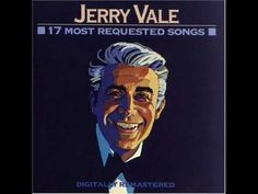 Al- Di- La Jerry Vale, my dad has been singing this to me lately, and it's so beautiful!