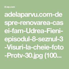 adelaparvu.com-despre-renovarea-casei-fam-Udrea-Fieni-episodul-8-seznul-3-Visuri-la-cheie-foto-Protv-30.jpg (1000×667)