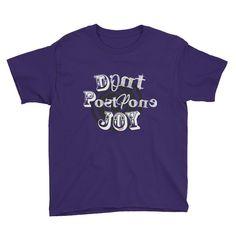 DONT POSTPONE JOY - Kids Inspirational T Shirt - Purple / XL