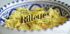 Madame Cuistot Monsieur Photo - Rillettes de poulet au curry | Madame Cuistot Monsieur Photo - Blog Culinaire