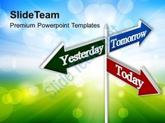 today tomorrow signpost future powerpoint templates ppt themes and graphics Slide01