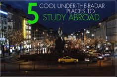 5 Cool Under-the-Radar Cities To Study Abroad