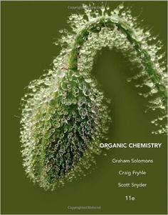 Test Bank For Organic Chemistry, 11th Edition by T. W. Graham Solomons , Craig B. Fryhle , Scott A. Snyder
