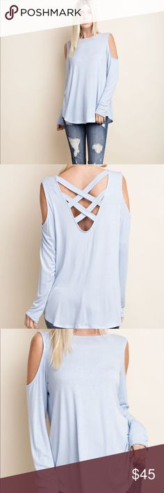 Cross Cross Back Cold Shoulder Top Beautiful dusty blue criss cross back top! Flattering cut out shoulders add for Chic Style! Dress up with jeans or wear casual with shorts!! Rayon 95% Spandex 5% Sizes: Small Medium Large Tops Tees - Long Sleeve