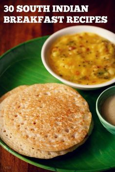 collection of top 30 south indian breakfast recipes. south indian cuisine is very vast as it comprises of cuisines from the five south indian states.