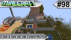 MINECRAFT O dia a dia de um construtor #98