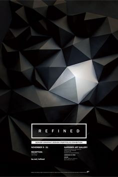 Refined, Graphic Design Exhibition http://www.behance.net/gallery/REFINED-Exhibition/2485471  <3