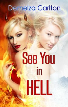 Mythical Books: Review and Giveaway: See You in Hell (Mel Goes to ...