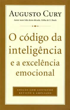 O Código da Inteligência e a Excelência Emocional Good Books, Books To Read, My Books, Communication Activities, Coaching, Science Articles, Book Stands, Film Music Books, Emotional Intelligence