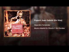 Popurri Juan Gabriel (En Vivo) - YouTube