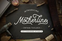 Motherline Vintage Toolbox by letterhend on @creativemarket