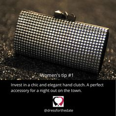 Dress for the Date tip #1. Invest in a chic and elegant hand clutch. #datenight #fashiontip #accessories