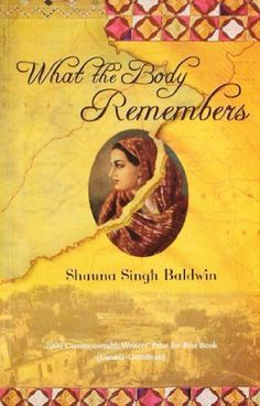 (India) What The Body Remembers by Shauna Singh Baldwin (2011) Paperback by Shauna Singh Baldwin