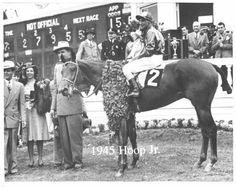 Hoop, Jr. 1945 Kentucky Derby winner. Jockey: Eddie Arcaro. Winning time: 2:07:00