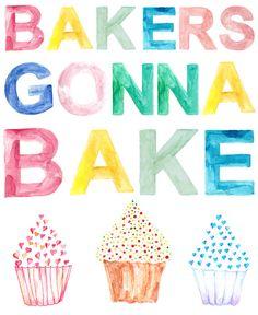 Bakers Gonna Bake Bakery Art Kitchen Art by OrangePeelPaperie