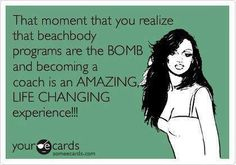 I LOVE being a Team Beachbody coach!  jessamynleesha@yahoo.com of you want to learn more. www.teambeachbody.com/jessamynleesha
