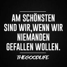 Dann haben wir das Leben verstanden! :)