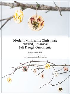 Modern Minimalist Christmas: Natural, Botanical Salt Dough Ornaments — Compost and Cava