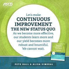 In their book, Teach, Reflect, Learn: Building Your Capacity for Success in the Classroom, authors Pete Hall and Alisa Simeral discuss the importance of self-improvement. Teachers can learn more about their current self-reflective tendencies and behaviors by picking up a copy of this book.