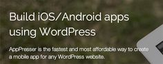 Building an App from Your #WordPress Site with AppPresser . What's your fav tool?