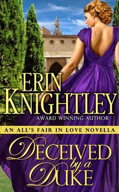 Erin Knightley - Deceived By A Duke