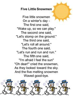 Five Little Snowmen Five little snowmen On a winter's day - The first one said, Wake up, so we can play. The second one said, Let's stomp on the ground. Kindergarten Songs, Preschool Music, Preschool Lessons, Preschool Classroom, Classroom Activities, Winter Songs For Preschool, Preschool Christmas Songs, January Preschool Themes, Winter Activities