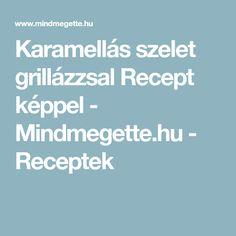 Karamellás szelet grillázzsal Recept képpel - Mindmegette.hu - Receptek