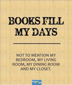 Books fill my days