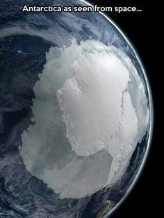 Antarctica as seen from space....