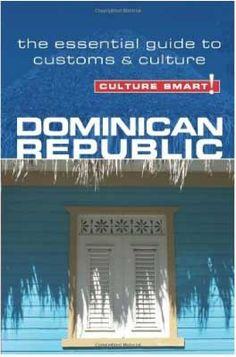 Culture Smart Guide to the DR