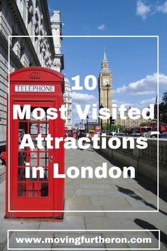 10 Most Visited Attractions in London