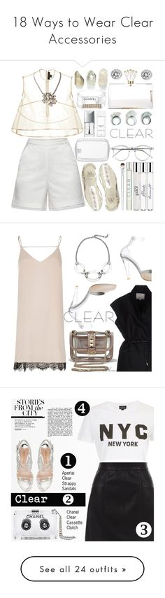 """""""18 Ways to Wear Clear Accessories"""" by polyvore-editorial ❤ liked on Polyvore featuring seethrough, waystowear, Seethru, Clearaccessories, John Lewis, E L L E R Y, Weiss, Y.R.U., Charlotte Olympia and Chanel"""