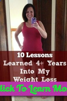 10 Lessons Learned 4  years into my weight loss journey. Weight loss success advice. #health #fitness #weightloss #healthyrecipes #weightlossrecipes