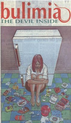 bulimia | had bulimia for a number of years. And that's like a secret disease ...