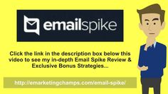 Email Spike Review - https://www.youtube.com/watch?v=_ylW-my4o_s - Email Spike Bonus - A In spite of the truth that any kind of marketing company is in this regard, however, by definition working in a competitive environment it frequently pays the CPA networks to work collectively.