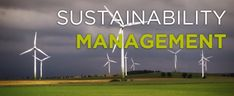 Sustainability Management and Corporate Social Responsibility Corporate Social Responsibility, Natural Resources, Sustainable Living, Change The World, Sustainability, No Response, Management, Building, Green
