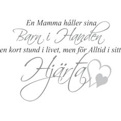 Väggord: En mamma håller sina barn i handen Cool Words, Wise Words, Swedish Language, Poems Beautiful, Different Quotes, Love Mom, Positive Life, Me Quotes, Inspirational Quotes