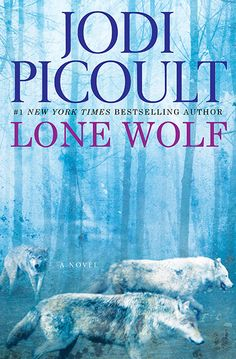 'Lone Wolf: A Novel' by Jodi Picoult ---- A life hanging in the balance.a family torn apart. The internationally bestselling author Jodi Picoult tells an unforgettable sto. I Love Books, New Books, Good Books, Books To Read, Love Reading, Reading Lists, Book Lists, Reading Habits, Happy Reading