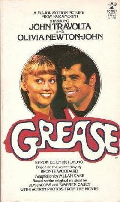 Grease I read this as a teenager luckily before I saw the film, I would rather read the book first so your imagination creates the image of the characters from the way the author describes them