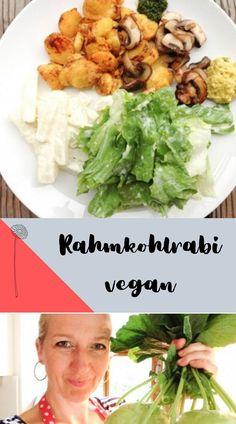 Vegane Rezepte - Rahmkohlrabi vegan ganz einfach und schnell zubereiten. Mittagessen ganz einfach selber kochen! Plant Based, Lunch, Recipes, Vegan Cheese Sauce, Tasty Vegetarian Recipes, Lunch Ideas, Kid Cooking, Vegan Dishes, Eat Lunch