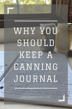 Why You Should Keep a Canning Journal - Canning Canning Ideas Canning Recipes Food Preservation Canning For Beginners Canning 101 Canning Gifts Easy Canning Canning and Preserving Easy Canning, Canning Tips, Canning Process, Canning Food Preservation, Preserving Food, Home Canning Recipes, Canning Kitchen Ideas, Pressure Canning Recipes, Kitchen Hacks