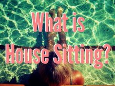 What is house sitting?