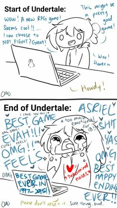 Me after and before Undertale by servantofpsychotic on DeviantArt