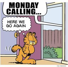 Monday Morning Coffee, Monday Morning Quotes, Funny Good Morning Quotes, Monday Quotes, Funny Quotes, Garfield Monday, Garfield Quotes, Garfield And Odie, Monday Pictures