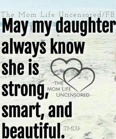 499 Best Daughter Quotes Images Messages Mom Quotes From Daughter