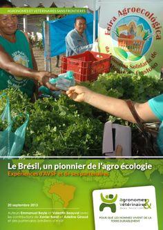 A partir de quelques exemples concrets (Nordeste et Région Sud), ce document présente comment AVSF et ses partenaires brésiliens contribuent aux avancées en matière d'agroécologie et agriculture familiale, dans un contexte particulièrement fertile et diversifié, souvent comparé à un laboratoire.