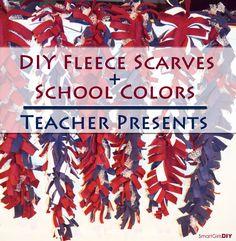 DIY Fleece Scarves + School Colors = Teacher Presents