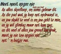 Bible Verses Quotes, Me Quotes, Afrikaanse Quotes, Goeie More, Special Words, Faith Prayer, True Words, Friendship Quotes, Wisdom