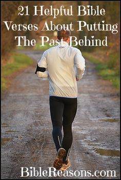 Check out 21 Helpful Bible Verses About Putting The Past Behind. #bibleverses